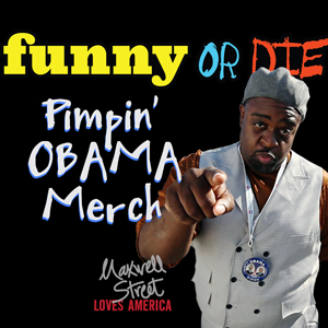 "Maxwell Street ""Pimpin' Obama Merch"""